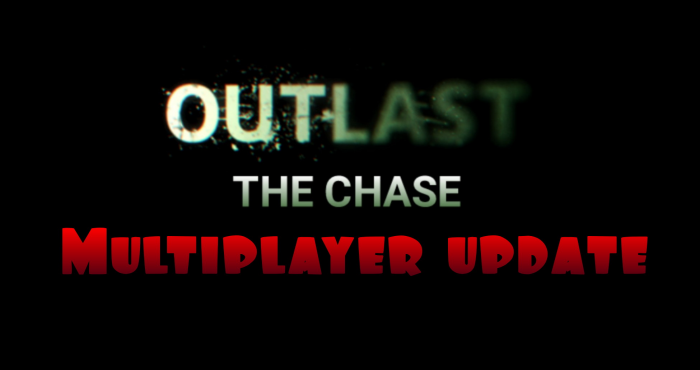 Map Outlast: The Chase 1.10